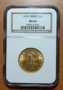 1907 $10 LIBERTY HEAD GOLD EAGLE MOTTO ABOVE EAGLE NGC MS62