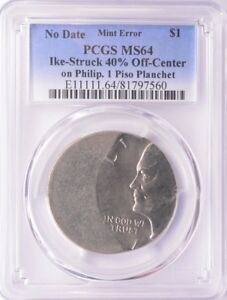 Click now to see the BUY IT NOW Price! IKE DOLLAR STRUCK 40  OFF CENTER ON PHILIPPINE 1 PISO PLANCHET PCGS MS 64 UNIQUE
