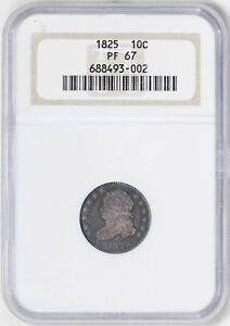 Click now to see the BUY IT NOW Price! 1825 CAPPED BUST 10C NGC PR 67
