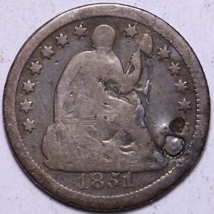 1851 O SEATED LIBERTY HALF DIME   HOLED/FILLED           R3GM