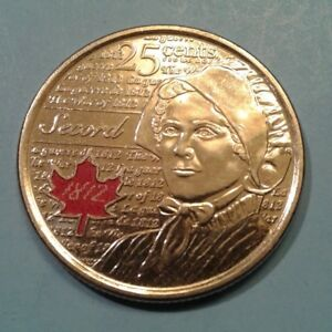 CANDA 25 CENT COLOURIZED COMMEMORATIVE COIN 2013  WAR OF 1812 LAURA SECORD