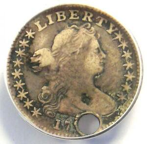 1797 DRAPED BUST HALF DIME H10C COIN 16 STARS LM 2   ANACS F15 DETAILS  HOLED