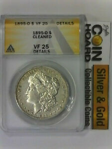 1895 O MORGAN DOLLAR ANACS VF 25 DETAILS