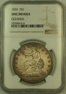 1876 TRADE SILVER DOLLAR $1 NGC UNC DETAILS  KH