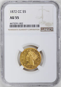 Click now to see the BUY IT NOW Price! 1872 CC LIBERTY $5 NGC AU 55