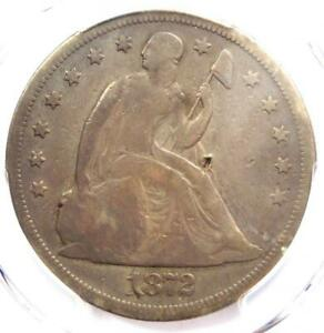 1872 SEATED LIBERTY SILVER DOLLAR $1   PCGS FINE DETAILS    CERTIFIED COIN