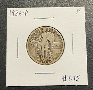 1926 P U.S. STANDING LIBERTY QUARTER    F CONDITION  $2.95 MAX SHIPPING  C3352