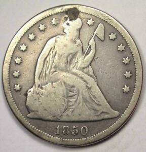 1850 O SEATED LIBERTY SILVER DOLLAR $1   VG DETAILS  PLUGGED     DATE