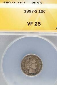 1897 S BARBER SILVER DIME ANACS VF 25    DOUBLEJCOINS  3007 87