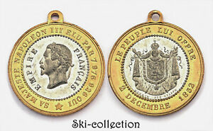 MEDAL BI METAL  ITS MAJESTY NAPOLEON III  ELECTED OFFICIAL 2 DECEMBER 1852