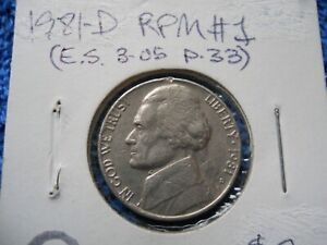 1981 D JEFFERSON NICKEL CONECA REPUNCHED MINTMARK RPM 1 D/D NORTH CIRCULATED