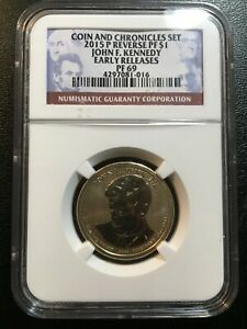 2015 P REVERSE PROOF KENNEDY PRESIDENTIAL DOLLAR NGC PR 69   CERTIFIED SLAB   $1