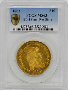 1803 DRAPED BUST $10 PCGS MS 63