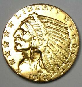 1910 S INDIAN GOLD HALF EAGLE $5 COIN   AU DETAILS    COIN