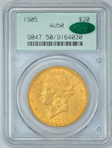 PCGS CAC 1905 AU50 $20 GOLD LIBERTY 10       COIN