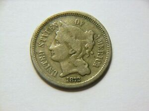 1872 VG/F 3 CENT NICKEL  NICE  LOW MINTAGE   862 K  VINTAGE COIN TO COLLECT