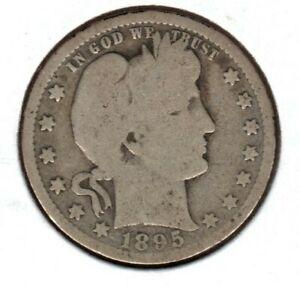 1895 BARBER SILVER QUARTER GRADES GOOD A1025