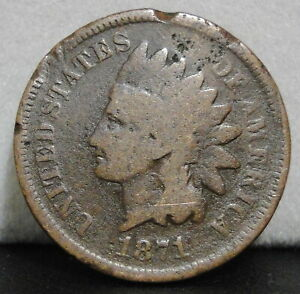 1871 INDIAN HEAD CENT   DAMAGED