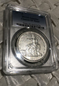 1877 S TRADE SILVER DOLLAR    XF DETAILS. PCGS GENUINE SHARP COIN PRICED