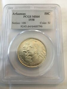 1938 ARKANSAS PCGS MS 64 LOW MINTAGE 3 155. THIS IS A 1938D IN A P HOLDER