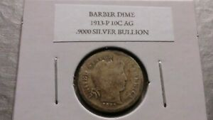 1913P 10C SILVER BARBER DIME AG 9311