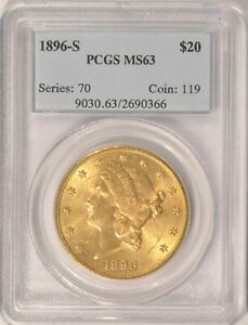 1896 S $20 LIBERTY GOLD DOUBLE EAGLE COIN PCGS MS63 IN AN OLDER HOLDER