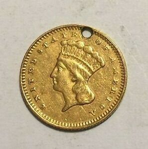 1862  $1.00 INDIAN PRINCESS HEAD GOLD US COIN  HOLED  EXCELLENT CONDITION GS5