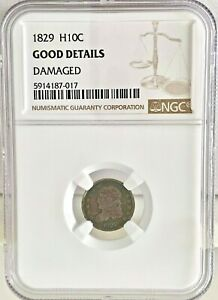 1829 H10C CAPPED BUST HALF DIME SILVER NGC GOOD DETAILS