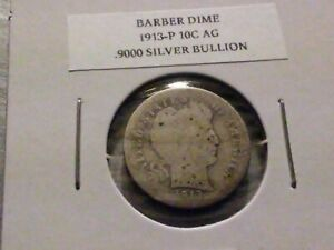 1913P 10C SILVER BARBER DIME AG 8381