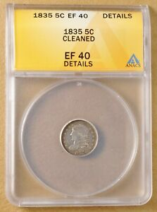 1835 CAPPED BUST HALF DIME ANACS EF 40 DETAILS