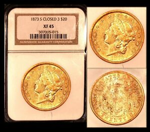 1873 S $20 CLOSED 3 NGC XF 45 LIBERTY DOUBLE EAGLE