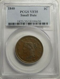 1840 SMALL DATE LARGE CENT PCGS GRADED VF35