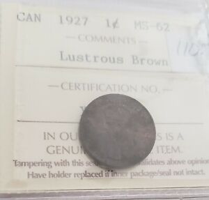 CAN COINS ICCS CERT 1927 1 CENT MS 62 LUSTRIOUS BROWN