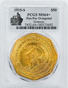 Click now to see the BUY IT NOW Price! 1915 S PANAMA PACIFIC $50 PCGS MS 64