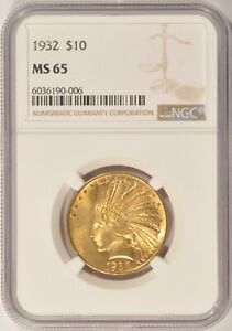 1932 $10 GOLD INDIAN COIN NGC MS65    PRE 1933 GOLD