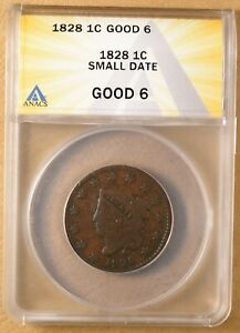 1828 CORONET HEAD LARGE CENT 'SMALL DATE' ANACS G6