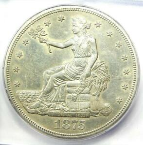 1875 S TRADE SILVER DOLLAR T$1   CERTIFIED ICG AU55 DETAILS    COIN