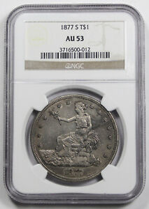 UNITED STATES 1877 S $1 TRADE DOLLAR SILVER COIN NGC AU53 SAN FRANSISCO MINT