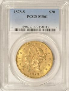 1878 S $20 GOLD DOUBLE EAGLE COIN PCGS MS61  PRE 1933 GOLD