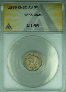 1865 3 CENT NICKEL 3CN ANACS AU 55 CLASHED DIES   39A