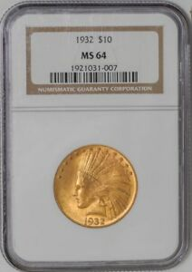 1932 $10 GOLD INDIAN 1921031 007 MS64 NGC