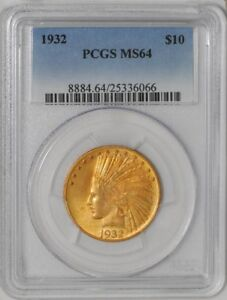 1932 $10 GOLD INDIAN 25336066 MS64 PCGS