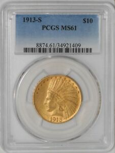 1913 S $10 GOLD INDIAN 34921409 MS61 PCGS