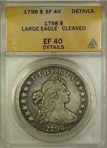 Click now to see the BUY IT NOW Price! 1798 DRAPED BUST LARGE EAGLE SILVER DOLLAR $1 COIN ANACS EF 40 DETAILS CLEANED
