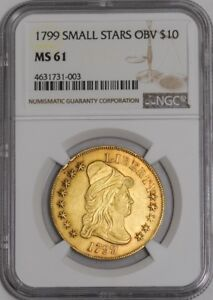 1799 $10 GOLD CAPPED BUST SMALL STARS OBV 939362 5 MS61 NGC