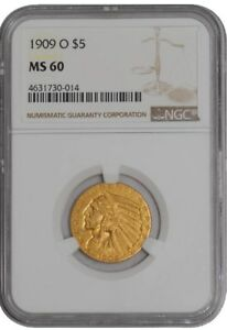 Click now to see the BUY IT NOW Price! 1909 O $5 GOLD INDIAN 939561 1 MS60 NGC