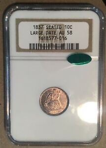 Click now to see the BUY IT NOW Price! 1837 NGC & CAC AU58 LIBERTY SEATED DIME 10C   NO STARS   LARGE DATE