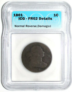 1801 DRAPED BUST LARGE CENT NORMAL REVERSE ICG FR02 DETAILS