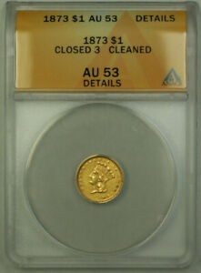 Click now to see the BUY IT NOW Price! 1873 CLOSED 3 INDIAN PRINCESS TYPE III $1 GOLD DOLLAR COIN ANACS AU 53 DETAILS