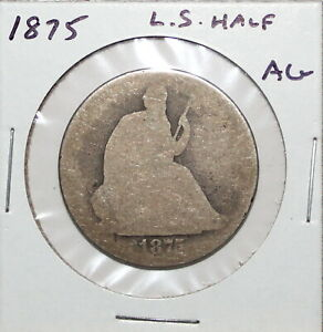 1875 US LIBERTY SEATED HALF DOLLAR  ABOUT GOOD